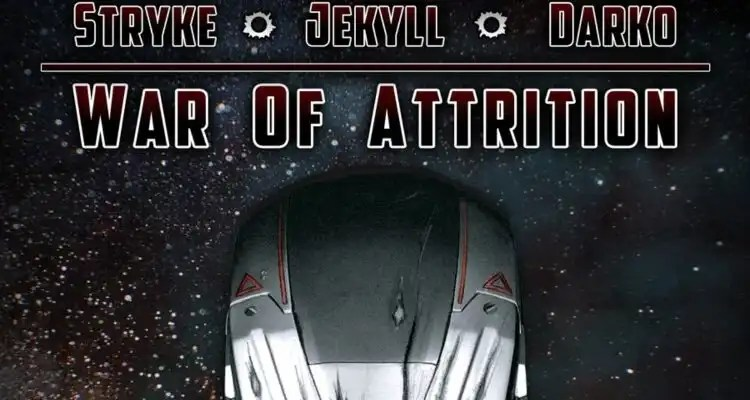 Jekyll - War Of Attrition Feat. Stryke & Darko