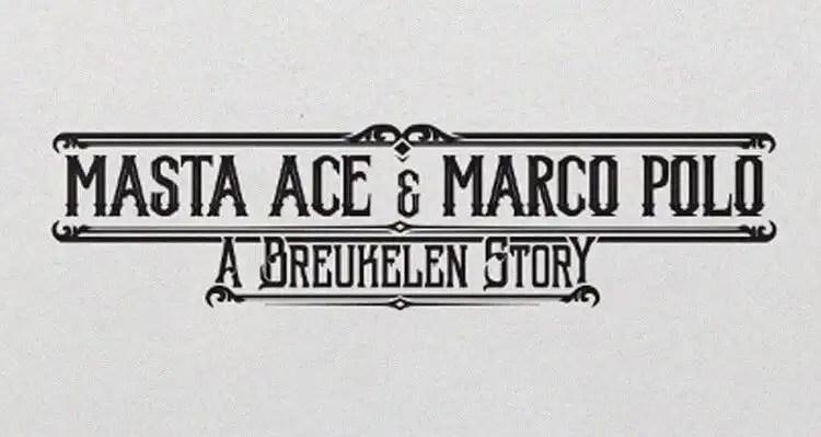 Masta Ace & Marco Polo - Breukelen 'Brooklyn' feat. Smif-N-Wessun