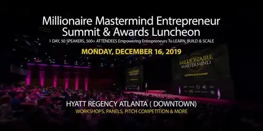 Millionaire Mastermind Academy Hosts First Annual 2019 Entrepreneur Summit, December 16th