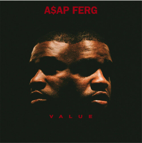 A$AP Ferg - 'Value'