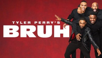 BET+ and Tyler Perry Studios Announce TYLER PERRY'S BRUH to Debut May 7th