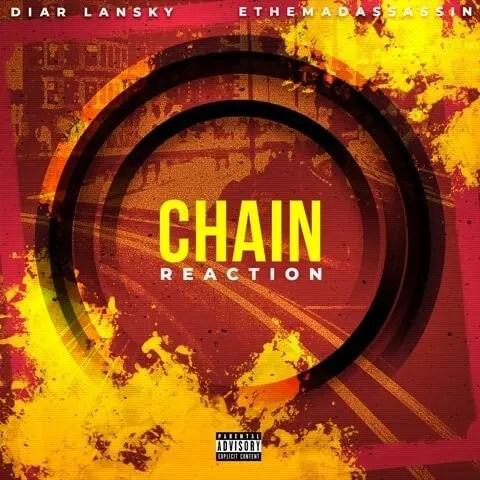 ethemadassassin & Diar Lansky 'Chain Reaction'
