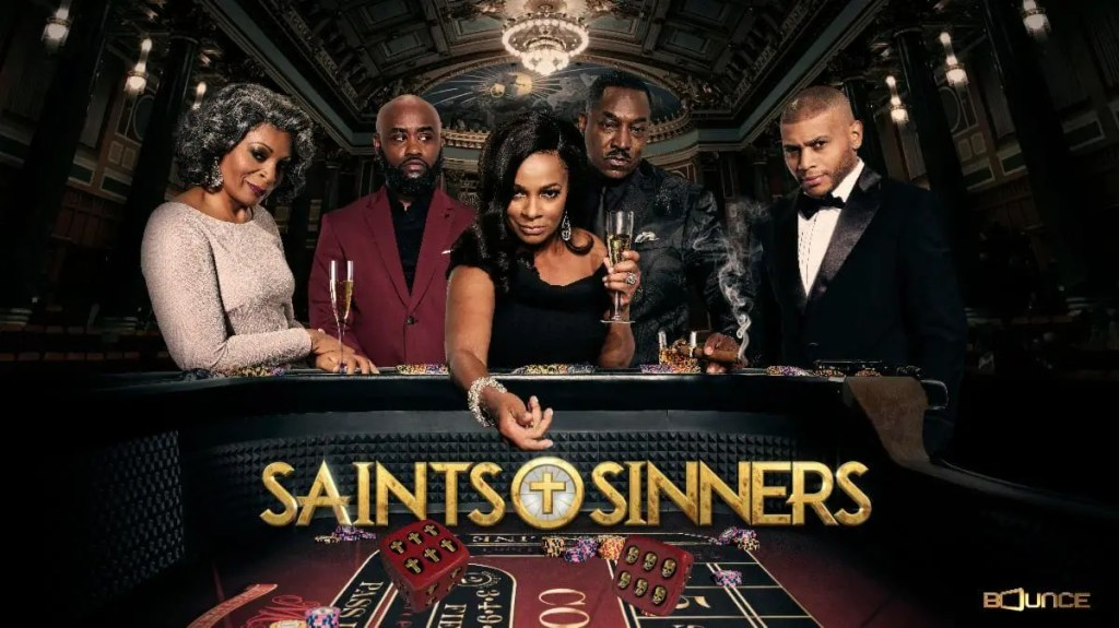 'Saints & Sinners' Returns For Summer Run Sunday Nights Starting June 7 on Bounce