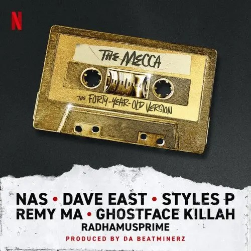 "Styles P, GhostFace Killah, Remy Ma ""The Mecca"" feat Nas, Dave East & RahdaMUSprime"