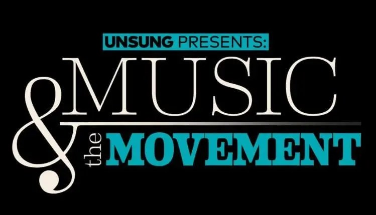 UNSUNG PRESENTS: MUSIC & THE MOVEMENT ON MONDAY, JANUARY 18, 2021