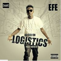 "See what people are saying about Efe's new single ""Based on Logistics"""