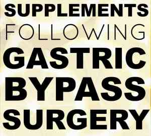 supplements for gastric bypass