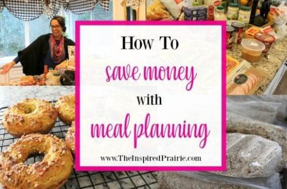 How to Save Money With Meal Planning by The Inspired Prairie