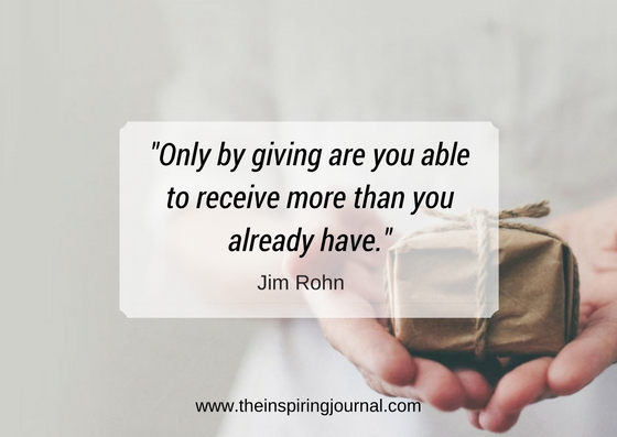 only by giving are you able to receive more than you already have- jim rohn quotes images
