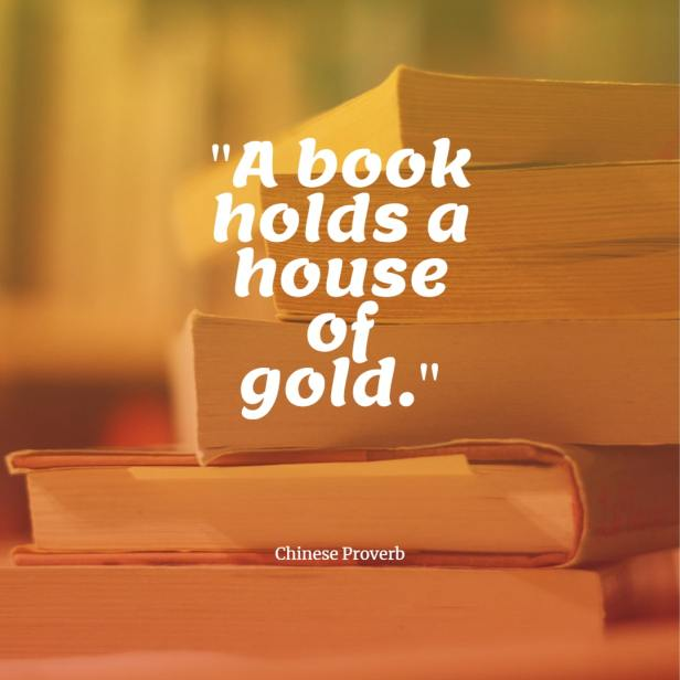 A book holds a house of gold Chinese proverb quotes chinese proverbs wisdom chinese proverbs about success family love chinese proverbs motivation funny learning