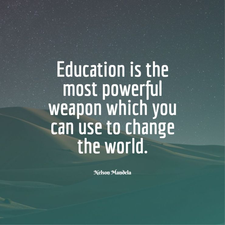 nelson mandela quotes education is the most powerful weapon
