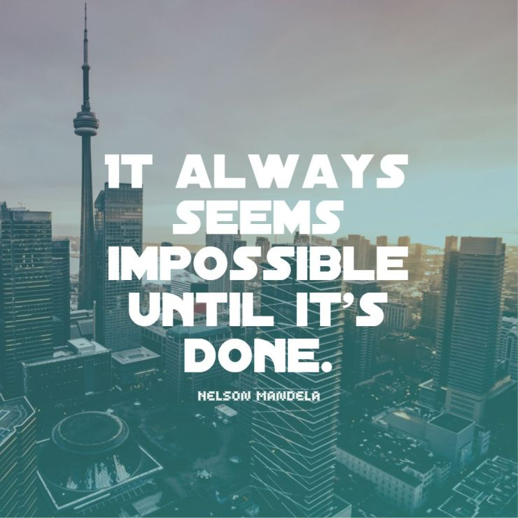 nelson mandela quotes it always seems impossible until its done