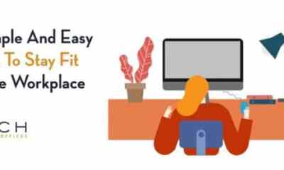 Simple And Easy Ways To Stay Fit In The Workspace