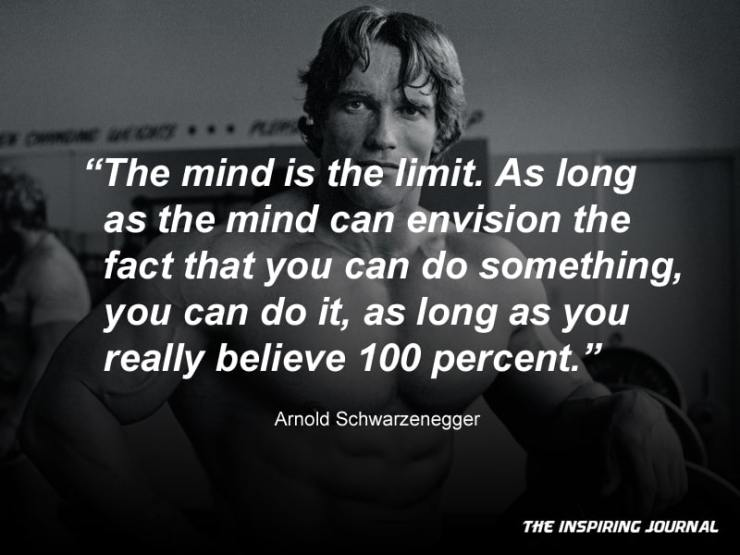 arnold schwarzenegger quotes about life success gym bodybuilding