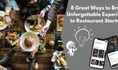 8 Great Ways to Bring Unforgettable Experience to Restaurant Startups