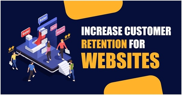 9 Best Ways to Improve Customer Retention for your Website
