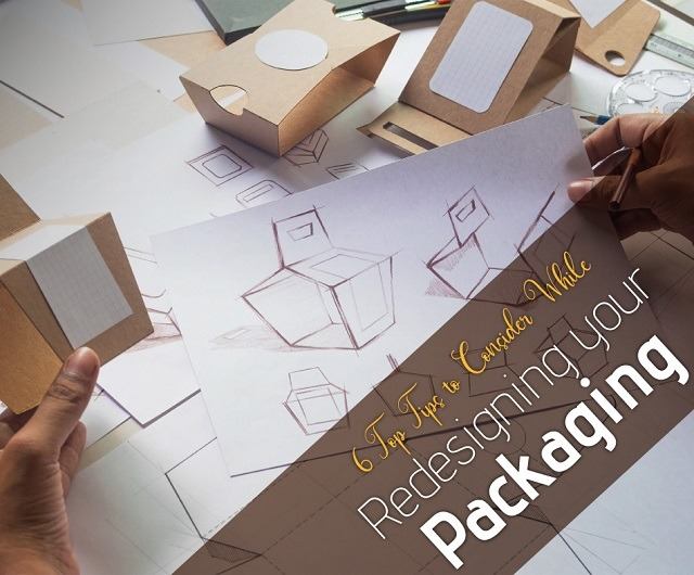 6 Top Tips to Consider While Redesigning Your Packaging