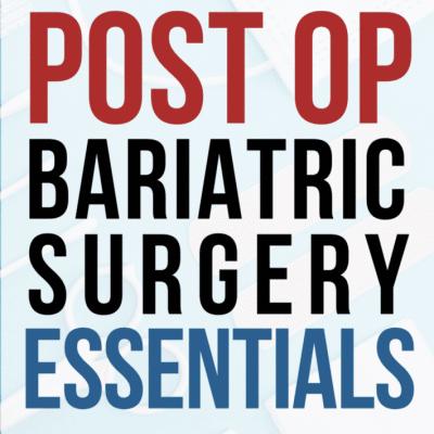 Post-Op-Bariatric-Surgery-Essentials