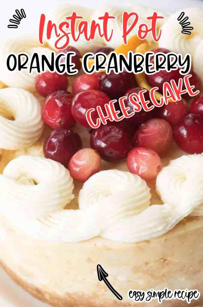orange cranberry cheesecake with cream on top
