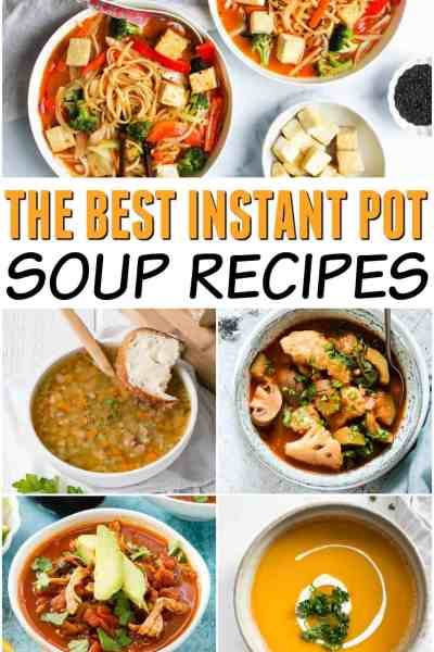 the best instant pot soup recipes around