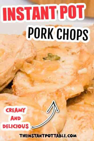 instant pot chops creamy recipe