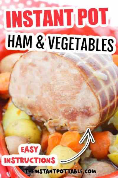 instant pot ham and vegetables