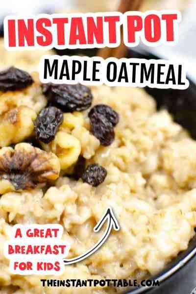 Instant Pot Maple Oatmeal