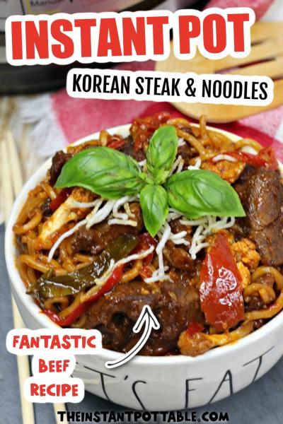 instant pot korean steak noodles