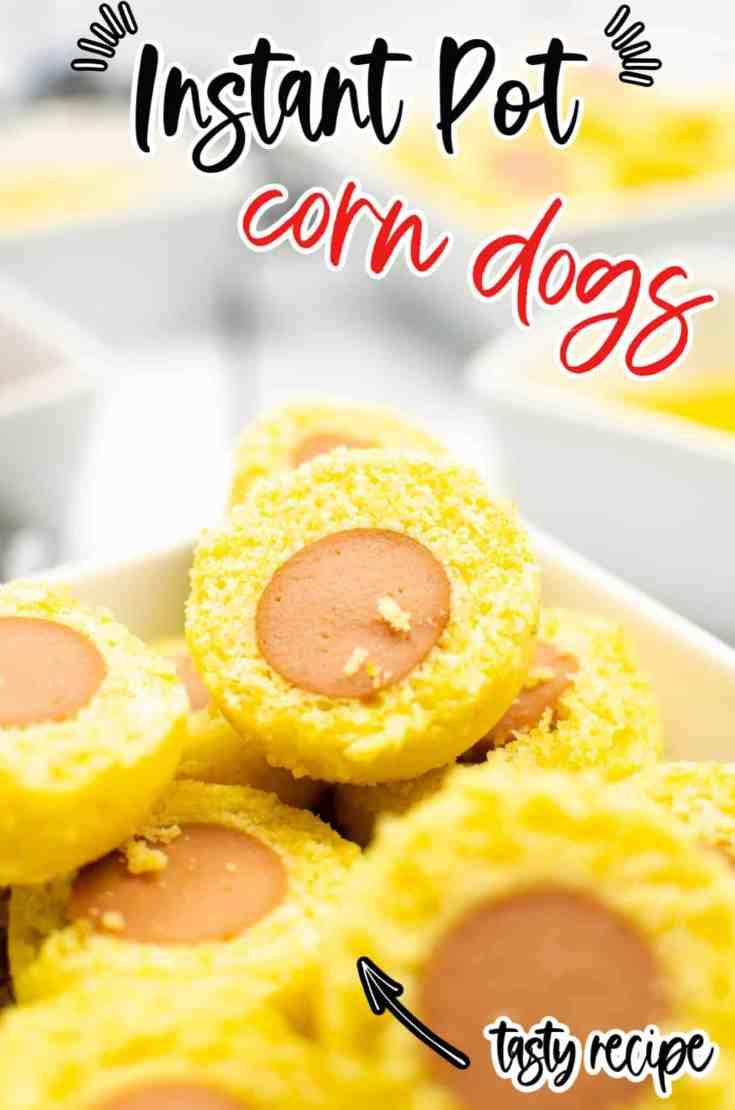 Instant Pot Corn Dogs