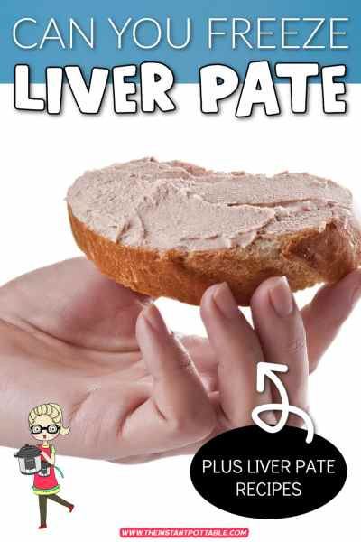 can you freeze liver pate?