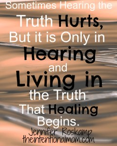 Inspirational Quote About Hearing the Truth