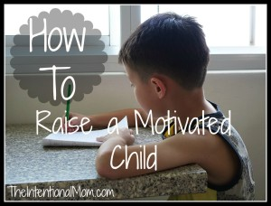 how to raise a motivated child