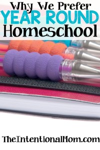 Why We Prefer Year-Round Homeschool