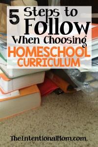 5 Steps to Follow When Choosing Homeschool Curriculum