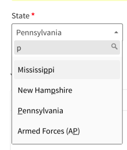 This state picker for a shipping address uses an autocomplete form field so when one enters P for Pennsylvania the first choice is Mississippi because that state has a P in it first.