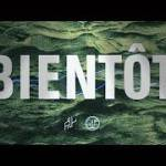 PNL- Bientot (English lyrics)