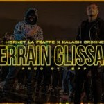 Hornet La Frappe ft. Kalash Criminel – Terrain Glissant (English lyrics)