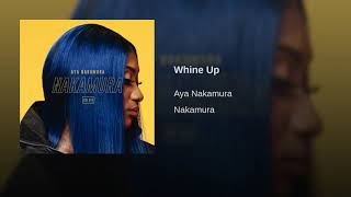 AYA NAKAMURA – Whine up (English lyrics)