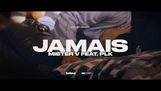 MISTER V – Jamais ft PLK (English lyrics)