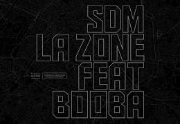 SDM – La Zone ft. BOOBA (English lyrics)