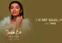 IMEN ES – J'ai fait semblant ft. MAITRE GIMS (English lyrics)