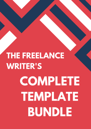 The Freelance Writer's Complete Template Bundle
