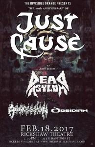 Just Cause / Dead Asylum / Aggression / Obsidian. Feb18 Rickshaw @ Rickshaw Theatre        