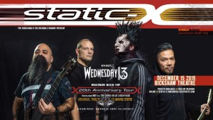 STATIC X | Wednesday 13 @ Rickshaw Theatre