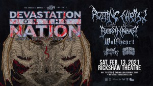 DEVASTATION ON THE NATION TOUR 2021 @ Rickshaw Theatre