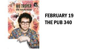 MO TROPER @ Pub 340