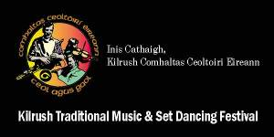 Kilrush Traditional Music and Set Dancing Festival