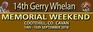 Gerry Whelan Memorial Weekend