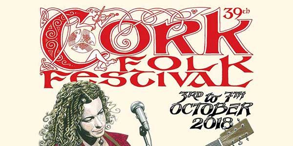 Cork Folk Festival 2018