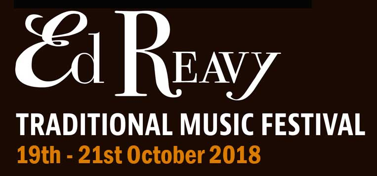 Ed Reavy Traditional Music Festival 2018